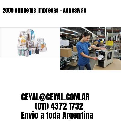 2000 etiquetas impresas - Adhesivas