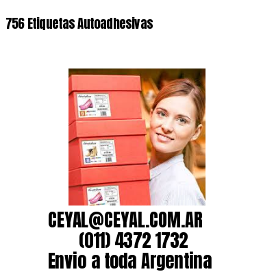 756 Etiquetas Autoadhesivas
