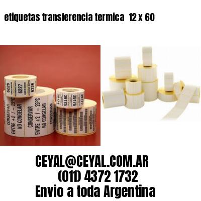 etiquetas transferencia termica  12 x 60