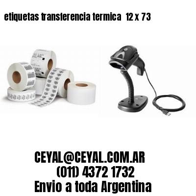 etiquetas transferencia termica  12 x 73