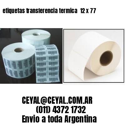 etiquetas transferencia termica  12 x 77