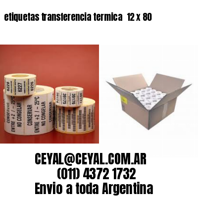 etiquetas transferencia termica  12 x 80