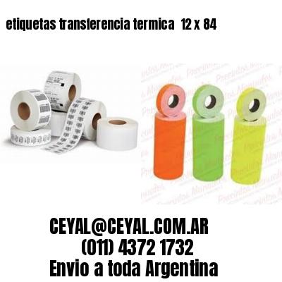 etiquetas transferencia termica  12 x 84