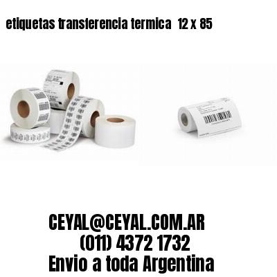 etiquetas transferencia termica  12 x 85