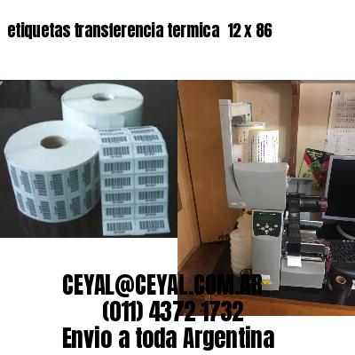 etiquetas transferencia termica  12 x 86