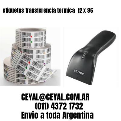 etiquetas transferencia termica  12 x 96