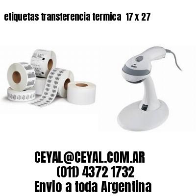 etiquetas transferencia termica  17 x 27