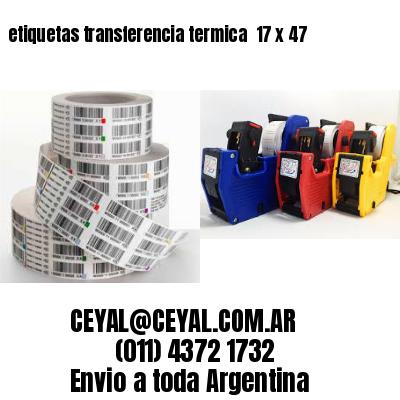 etiquetas transferencia termica  17 x 47
