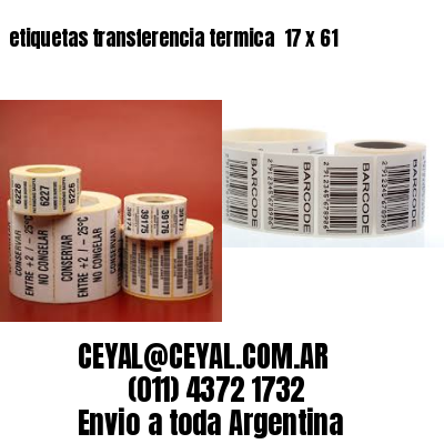 etiquetas transferencia termica  17 x 61