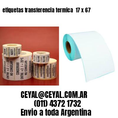 etiquetas transferencia termica  17 x 67