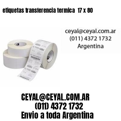 etiquetas transferencia termica  17 x 80