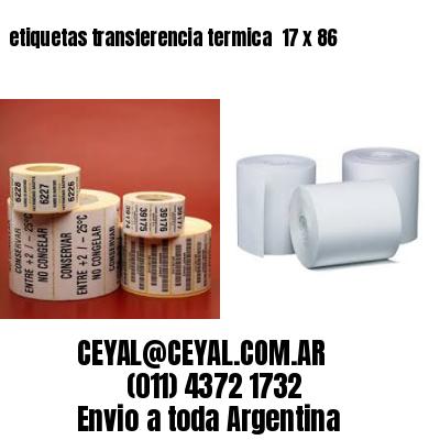 etiquetas transferencia termica  17 x 86
