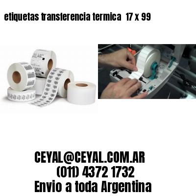 etiquetas transferencia termica  17 x 99