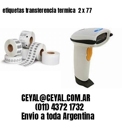 etiquetas transferencia termica  2 x 77