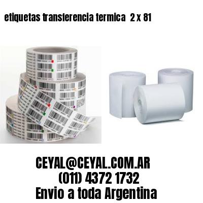 etiquetas transferencia termica  2 x 81
