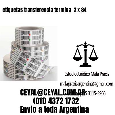 etiquetas transferencia termica  2 x 84