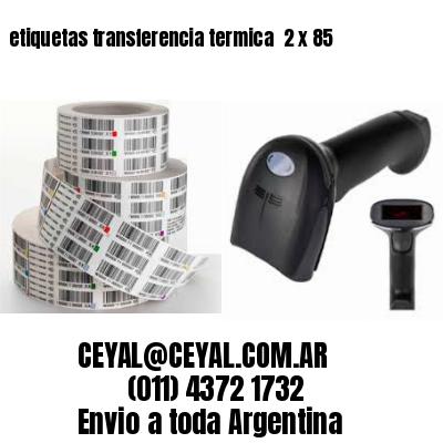 etiquetas transferencia termica  2 x 85