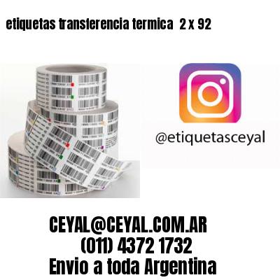 etiquetas transferencia termica  2 x 92