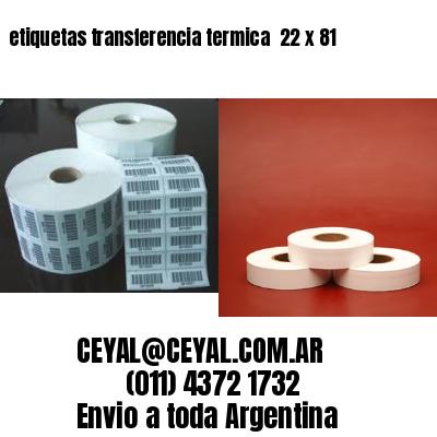 etiquetas transferencia termica  22 x 81