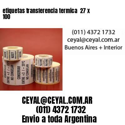 etiquetas transferencia termica  27 x 100