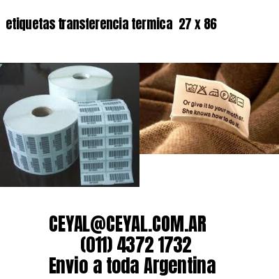 etiquetas transferencia termica  27 x 86