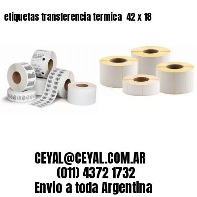 etiquetas transferencia termica  42 x 18