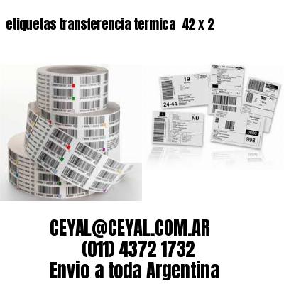 etiquetas transferencia termica  42 x 2