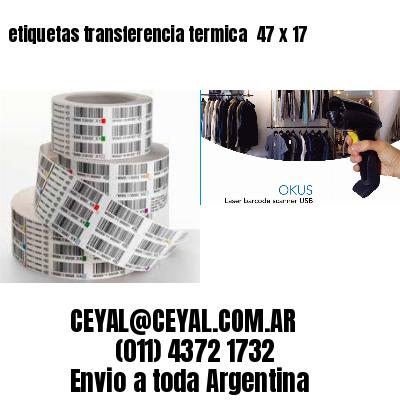 etiquetas transferencia termica  47 x 17