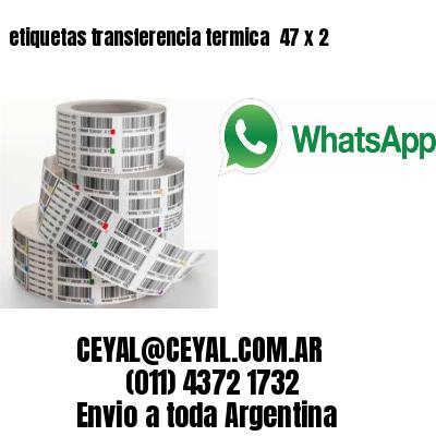 etiquetas transferencia termica  47 x 2