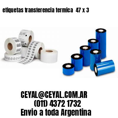 etiquetas transferencia termica  47 x 3