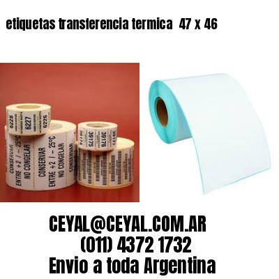etiquetas transferencia termica  47 x 46