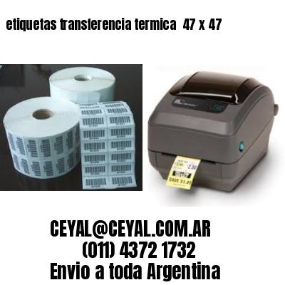 etiquetas transferencia termica  47 x 47
