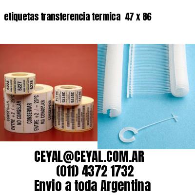 etiquetas transferencia termica  47 x 86