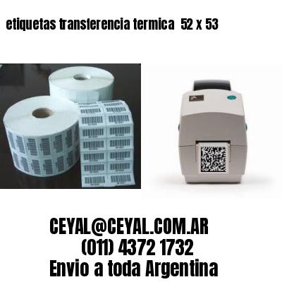etiquetas transferencia termica  52 x 53