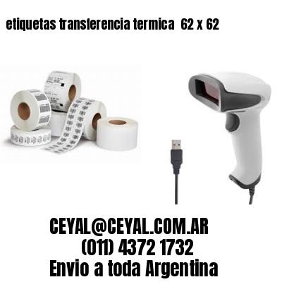 etiquetas transferencia termica  62 x 62