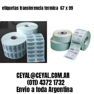 etiquetas transferencia termica  67 x 99