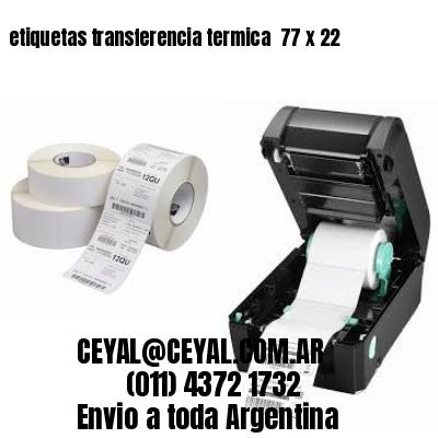 etiquetas transferencia termica  77 x 22