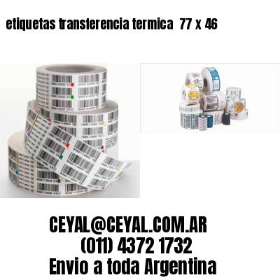 etiquetas transferencia termica  77 x 46