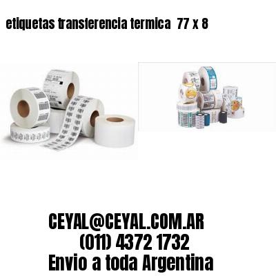 etiquetas transferencia termica  77 x 8