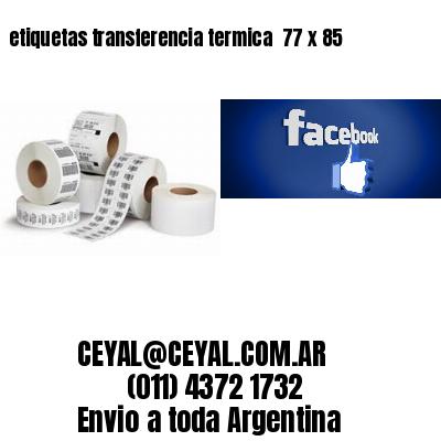 etiquetas transferencia termica  77 x 85