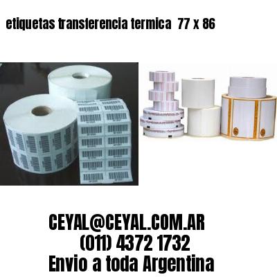 etiquetas transferencia termica  77 x 86