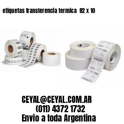 etiquetas transferencia termica  82 x 10