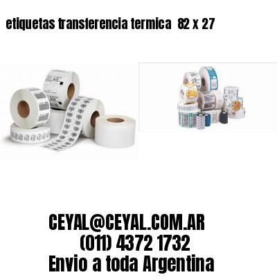 etiquetas transferencia termica  82 x 27