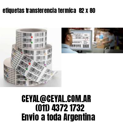 etiquetas transferencia termica  82 x 80