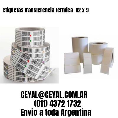etiquetas transferencia termica  82 x 9