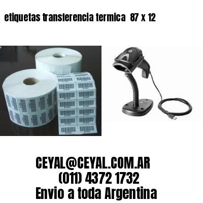 etiquetas transferencia termica  87 x 12