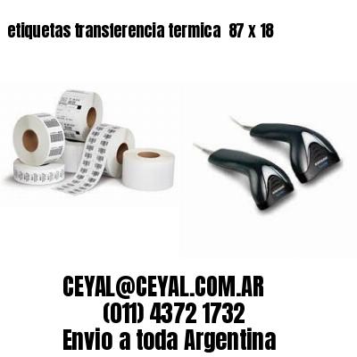etiquetas transferencia termica  87 x 18