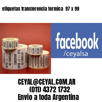 etiquetas transferencia termica  97 x 99