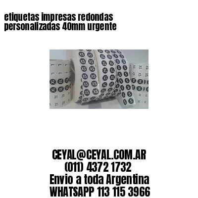 etiquetas impresas redondas personalizadas 40mm urgente