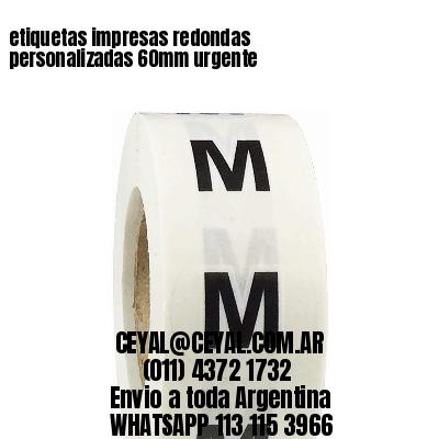 etiquetas impresas redondas personalizadas 60mm urgente
